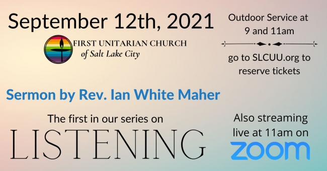 """September 12th Sermon """"Listening: Will You Accept What I Bring"""" by Rev. Ian White Maher"""